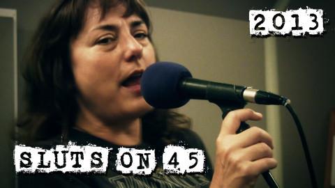Sluts on 45 2013 _s
